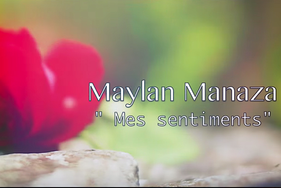 Maylan Manaza «Mes sentiments»