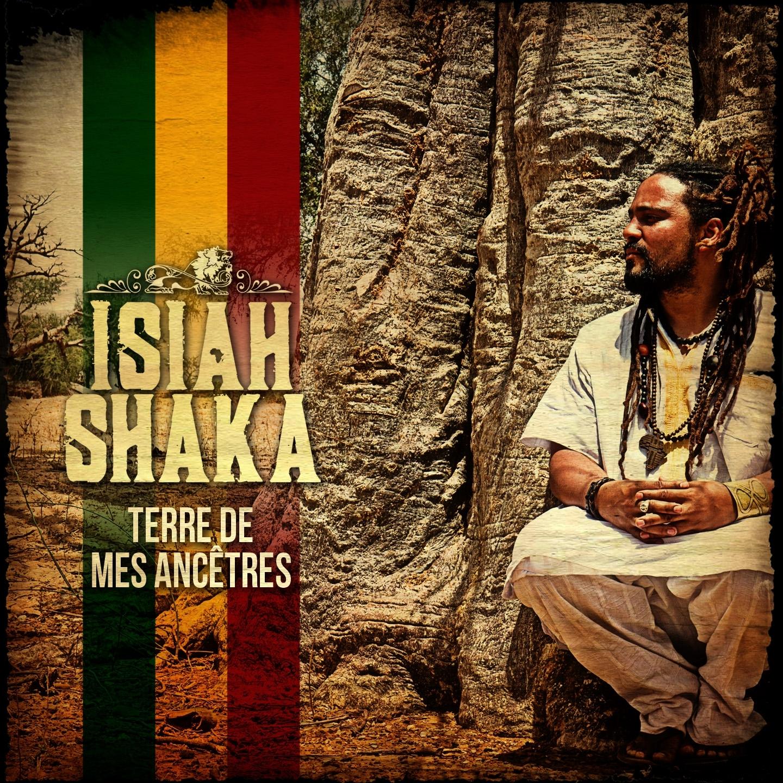 Isiah Shaka « Terre de mes Ancêtres »