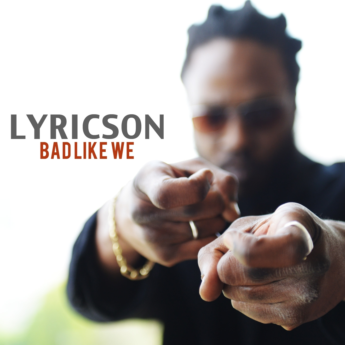 Lyricson « Bad like we »