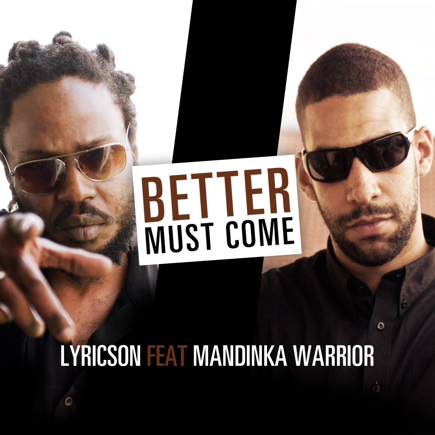 Lyricson « Better must come » feat. Mandinka Warrior