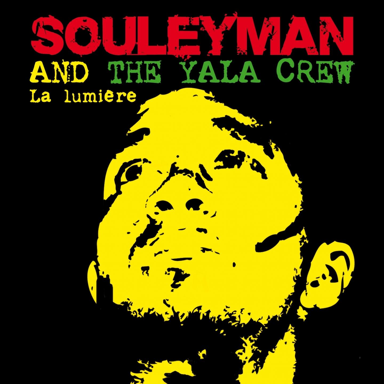 Souleyman & The Yala Crew «La lumière»