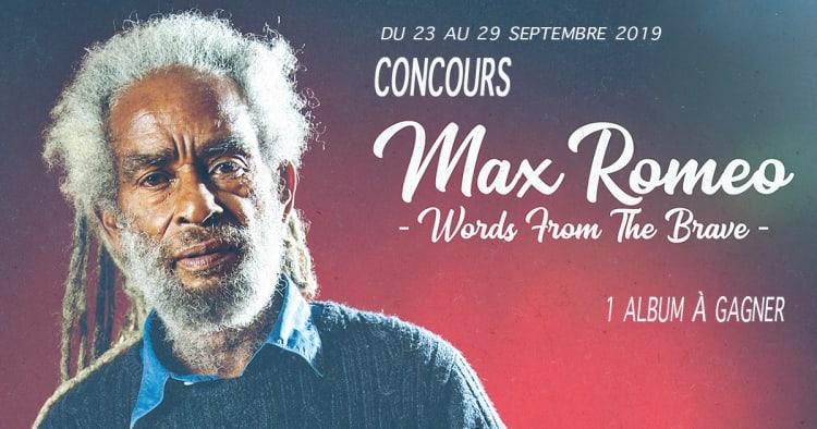 CONCOURS ! Jouez et gagnez votre album dédicacé de MAX ROMÉO «Words from the brave»
