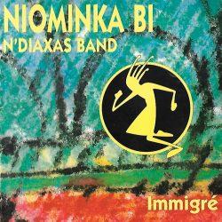 Niominka-Bi & N'Diaxas Band «Immigré»