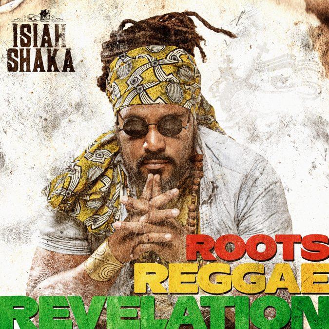 Isiah Shaka « Roots Reggae Revelation »