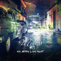 Raphaël Modess «An Mitan Lan Nuit»