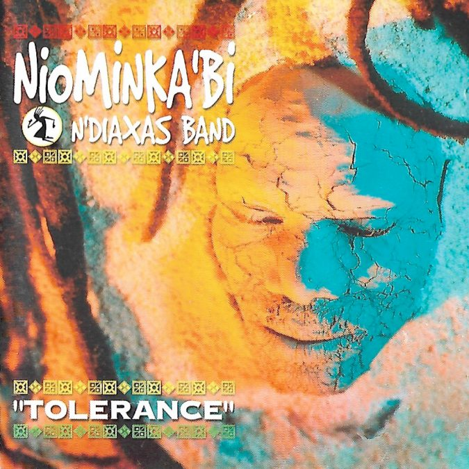 Niominka-Bi & N'Diaxas Band «Tolérance»