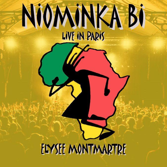 Niominka-Bi & N'Diaras Band «Live in Paris @ Élysée Montmartre»